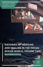 Histories of Medicine and Healing in the Indian Ocean World, Volume Two: The Mod