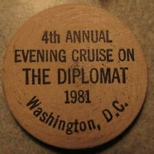 1981 The Diplomat Cruise Washington DC Wooden Nickel Token District of Columbia