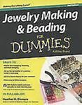 Jewelry Making and Beading for Dummies by Heather H. Dismore (2013, Paperback)