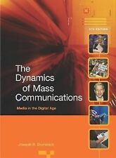 Dynamics of Mass Communication : Media in the Digital Age by Joseph R....