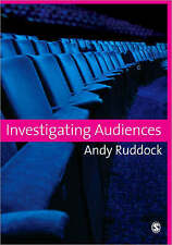 Investigating Audiences by Andy Ruddock (Paperback, 2007)