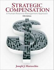 Strategic Compensation : A Human Resource Management Approach by Joseph J....