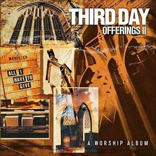 Offerings II: All I Have to Give - Third Day (CD, 2003, Essential) FREE SHIPPING