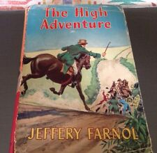 'The High Adventure' By Jeffrey Farnol. Collectable Edition