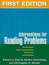 Interventions for Reading Problems: Designing and Evaluating Effective Strategie