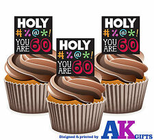 12 X Funny 60th Birthday Holy #%@*! You Are 60 EDIBLE CAKE TOPPERS STAND UPS