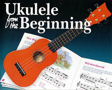 Ukulele From The Beginning Learn to Play Easy Uke Kids Childrens Music Book