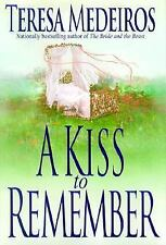 A Kiss to Remember, Teresa Medeiros, Very Good Book