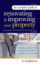 The Complete Guide to Renovating and Improving Your Property (Complete Guide) Li