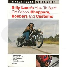 Billy Lane's How to Build Old School Choppers Book