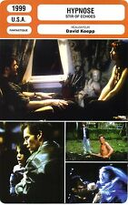Fiche Cinéma. Movie Card. Hypnose / Stir of Echoes (USA) David Koepp 1999