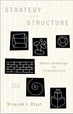 Strategy and Structure: Short Readings for Composition (3rd Edition), William J.