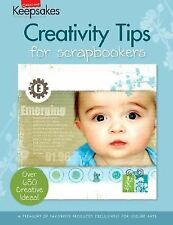 Creativity Tips for Scrapbookers (Leisure Arts #15951) (Creating Keepsakes)