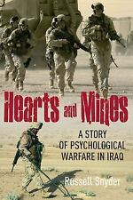 HEARTS AND MINES: With the Marines in al Anbar-A Story of Psychological Warfare