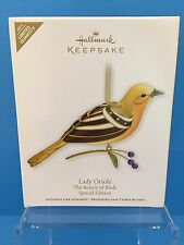 2011 Hallmark The Beauty of Birds: Lady Oriole Limited Quantity, Special Edition