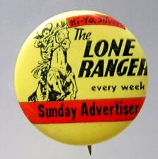 1930's LONE RANGER SUNDAY ADVERTISER Comic Strip pinback button movies Western *