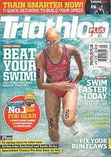 NEW! TRIATHLON PLUS UK 78 April 2015 TRAINING Guide Build Speed SWIM Plan 6Weeks