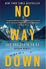 No Way Down : Life and Death on K2 by Graham Bowley (2011, Paperback)