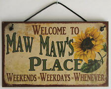 Maw Maw s Sign Place House Love Welcome Grandma Mom Grand Parent Mother Best #1