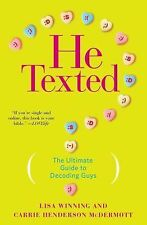 He Texted: The Ultimate Guide to Decoding Guys