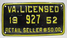1952 VA Licensed Retail Seller $50 License Plate Embossed Mtl Sign Virginia 927