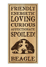 Wood Dog Breed Personality Sign - Spoiled Beagle - Home, Office, Gift