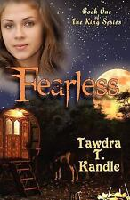 FEARLESS [9781469958347] - TAWDRA T. KANDLE (PAPERBACK) NEW