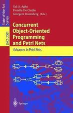 Concurrent Object-Oriented Programming and Petri Nets: Advances in Petri Nets (L