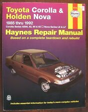 Toyota Corolla and Holden Nova Haynes Automotive Repair Manual: 1985 to 1992