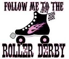 """ Follow Me To The  ROLLER DERBY ""     Sticker"