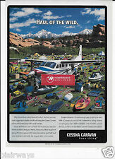 CESSNA CARAVAN HAUL OF WILD WHY SHOULD BUSH PILOTS HAVE ALL THE FUN 2001 AD