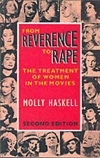 From Reverence to Rape: The Treatment of Women in the Movies-ExLibrary