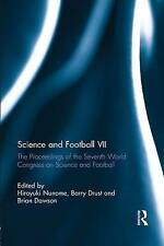 Science and Football VII: The Proceedings of the Seventh World Congress on...
