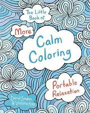 The Little Book of More Calm Coloring by David Sinden (2016, Paperback)