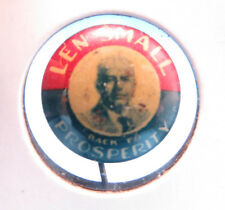 Vintage 1920's Len Small For Illinois Governor Political Pin Badge