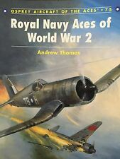 "Andrew Thomas ""Royal Navy Aces of World War 2 (#75 of series )"