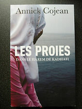 LES PROIES  ( DANS LE HAREM DE KADHAFI )  ANNICK COJEAN  EDITIONS FRANCE LOISIRS