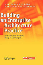 Building an Enterprise Architecture Practice: Tools, Tips, Best Practices, Ready