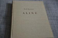 C.F. RAMUZ ALINE SUIVI DE CINQ NOUVELLES La guile du livre numéroté de 1941 (B4)
