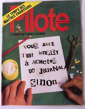 Pilote n°720 du 08/1973; Vous avez tout interet à acheter ce journal, sinon....