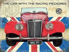 MG TF The Car WithRacing Pedigree small steel sign (og 2015)