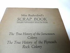 Ms. Rutherford scrap book the true history of the Jamestown colony The true ....