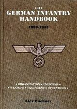 The German Infantry Handbook 1939-1945: Hardcover 1991