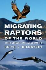Migrating Raptors of the World: Their Ecology and Conservation-ExLibrary