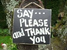 SAY PLEASE & THANK YOU SHABBY CHIC AMERICANA COUNTRY RUSTIC PRIMITIVE SIGN