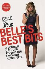 de Jour, Belle Belle's Best Bits: A London Call Girl Reveals Her Favourite Adven