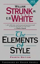 The Elements of Style by William Strunk Jr, Fourth Edition, 1999 Paperback, New