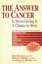 The Answer to Cancer: Is Never Giving It A Chance To Start-ExLibrary