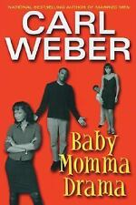 Baby Momma Drama by Weber, Carl
