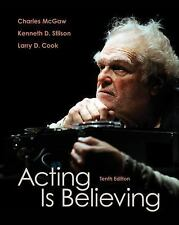 Acting Is Believing by Kenneth L. Stilson, Larry D. Clark and Charles McGaw...